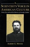 A Scientist's Voice in American Culture: Simon Newcomb & the Rhetoric of Scientific Method