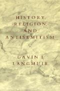 History, Religion, and Antisemitism