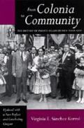 From Colonia to Community History of Puerto Ricans N Y