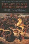 Art of War in World History From Antiquity to the Nuclear Age