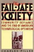 Fail Safe Society Community Defiance & T