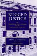 Rugged Justice The Ninth Circuit Court