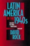 Latin America In The 1940s War & Postwar