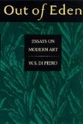 Out Of Eden Essays On Modern Art