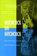 Hitchcock On Hitchcock Selected Writings