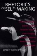 Rhetorics Of Self Making