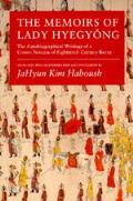 Memoirs of Lady Hyegyong The Autobiographical Writings