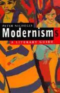 Modernisms A Literary Guide