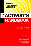 Activists Handbook A Primer For The 1990s An