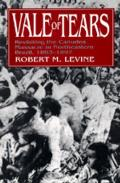 Vale of Tears: Revisiting the Canudos Massacre in Norther Br