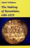 Making Of Byzantium 600 1025
