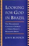 Looking for God in Brazil: Progressive Catholic Church Urb