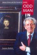 Odd Man in Norton Simon & the Pursuit of Culture