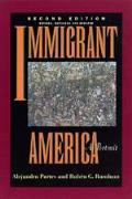Immigrant America A Portrait 2nd Edition