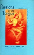 Passions of the Tongue Language Devotion in Tamil India