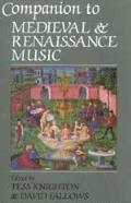 Companion to Medieval & Renaissance Music