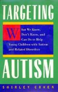 Targeting Autism 1st Edition 1998