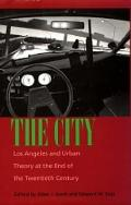 City Los Angeles & Urban Theory at the End of the Twentieth Century