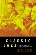 Classic Jazz A Personal View Of The Musi