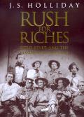 Rush For Riches Gold Fever & The Making