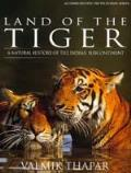 Land Of The Tiger A Natural History Of