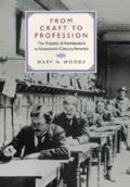 From Craft to Profession