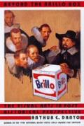 Beyond the Brillo Box: The Visual Arts in Post Historical Pe