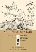 Chinese Bestiary Strange Creatures from the Guideways Through Mountains & Seas