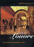 Inventing the Louvre: Art, Politics, and the Origins
