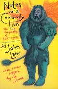 Notes on a Cowardly Lion The Biography of Bert Lahr