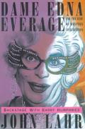 Dame Edna Everage & the Rise of Western Civilization Backstage with Barry Humphries
