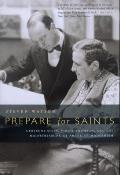 Prepare for Saints Gertrude Stein Virgil Thomson & the Mainstreaming of American Modernism