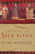 Life Along The Silk Road