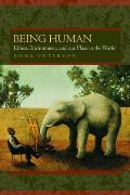 Being Human Ethics Environment & Our Place in the World