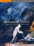 Immanent Visitor: Selected Poems Of Jaime Saenz