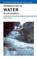 California Natural History Guides #76: Introduction to Water in California