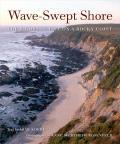 Wave Swept Shore The Rigors of Life on a Rocky Coast