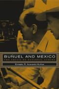 Bu?uel and Mexico: The Crisis of National Cinema