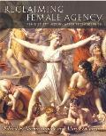 Reclaiming Female Agency Feminist Art History After Postmodernism