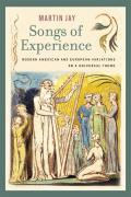 Songs of Experience Modern American & European Variations on a Universal Theme