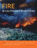 Fire In Californias Ecosystems