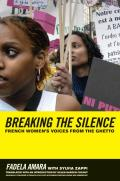 Breaking the Silence French Womens Voices from the Ghetto