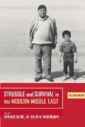 Struggle & Survival in the Modern Middle East