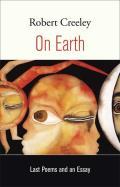On Earth Last Poems & An Essay