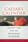 Caesars Calendar Ancient Time & the Beginnings of History