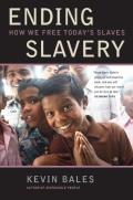 Ending Slavery How We Free Todays Slaves