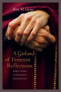 A Garland of Feminist Reflections: Forty Years of Religious Exploration