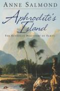 Aphrodites Island The European Discovery of Tahiti