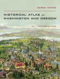Historical Atlas of Washington & Oregon