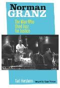 Norman Granz: The Man Who Used Jazz for Justice